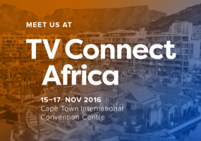 Meet us @ TV Connect Africa 2016, Cape Town